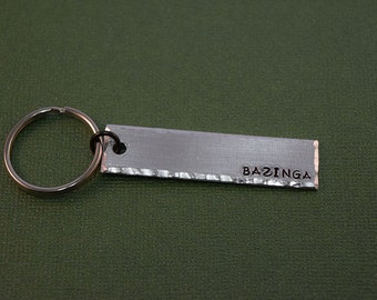 BAZINGA - Big Bang Theory Inspired Aluminum Key Chain Fob - Hand Stamped