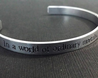In a world of ordinary mortals, you are a Wonder Woman  - DC Comics Inspired Aluminum Bracelet Cuff - Diana Prince - Hand Stamped