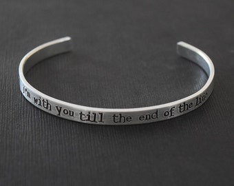 I'm with you till the end of the line - Captain America Inspired Aluminum Bracelet Cuff  - Bucky Barnes - Winter Soldier - Hand Stamped