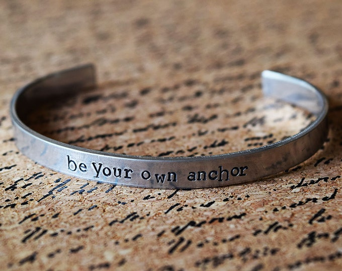 Featured listing image: Be Your Own Anchor - Teen Wolf Inspired Aluminum Bracelet Cuff - Hand Stamped