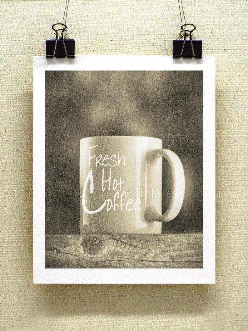 Coffee Bar Coffee Art Coffee Sign Black And White Photography 8x10 Or 11x14 Print Kitchen Sign Food Art Coffee Theme Decor