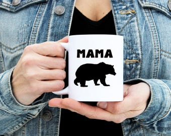 MAMA Bear Mug - Coffee Tea Hot Cocoa Cup - Statement Message - Mother's Day Pregnancy Announcement New Mom Mommy - Gift - 11 & 15 oz