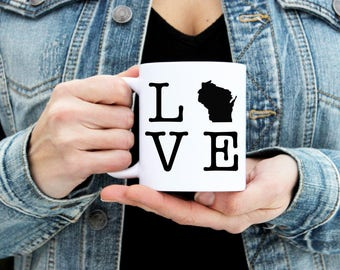 WI LOVE Wisconsin Coffee Mug - Custom State Pride Home - Message Statement Cup Coffee Tea Cocoa - Gifts for Him Her - 11 and 15 oz Available