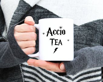ACCIO TEA Mug - Statement Cup Coffee - Harry Potter Fan Buff - Gifts for Him Her - Fun Funny Humorous Gift - 11 oz and 15 oz