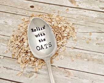 Oatmeal Spoon - Rollin with the OATS - Vintage Silver Plated Silverware - Hand Stamped - Breakfast Utensil