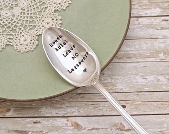 Serving Spoon - NO Leftovers - House Rules - Vintage Silver Plate - Hand Stamped  - Kitchen Decor - Hostess Gift - Holiday