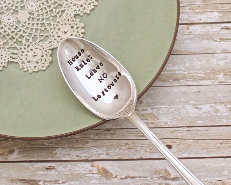 Vintage Silver Plate Serving Spoon Kitchen Decor NO Leftovers House Rules Holiday Hand Stamped Hostess Gift