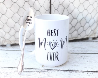 Best Mom Ever Spoon and Mug Set - Handstamped Statement Cup Coffee Tea - Mother's Day Gift - Mama Nana - For Her - 11 oz and 15 oz Available