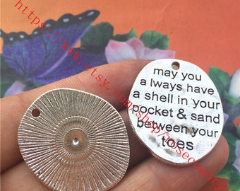Wholsale 20pcs 30x26mm antiqued silver may you always have a shell in your pocket sand between your toes charms findings