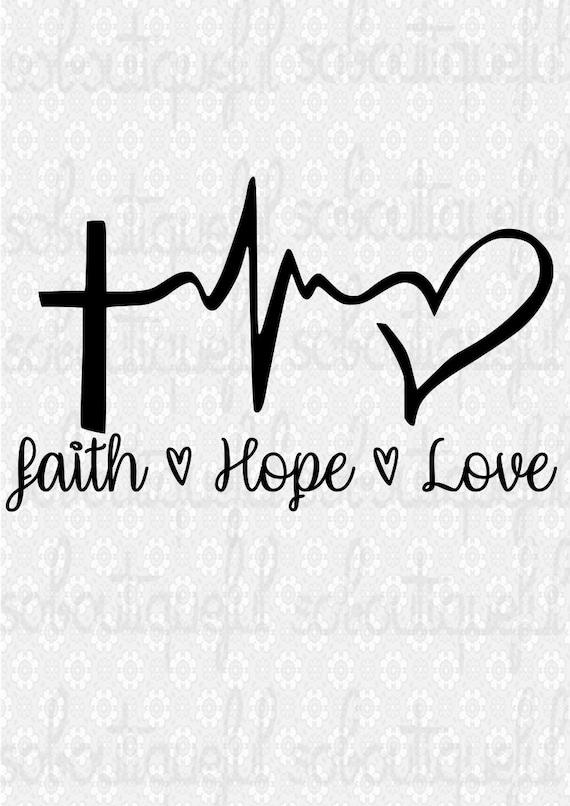 Download Faith Hope Love Svg Religious Svg Christian Svg | Etsy