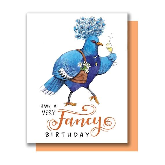 Have A Very Fancy Birthday Bird Pigeon Happy Birthday Card Etsy