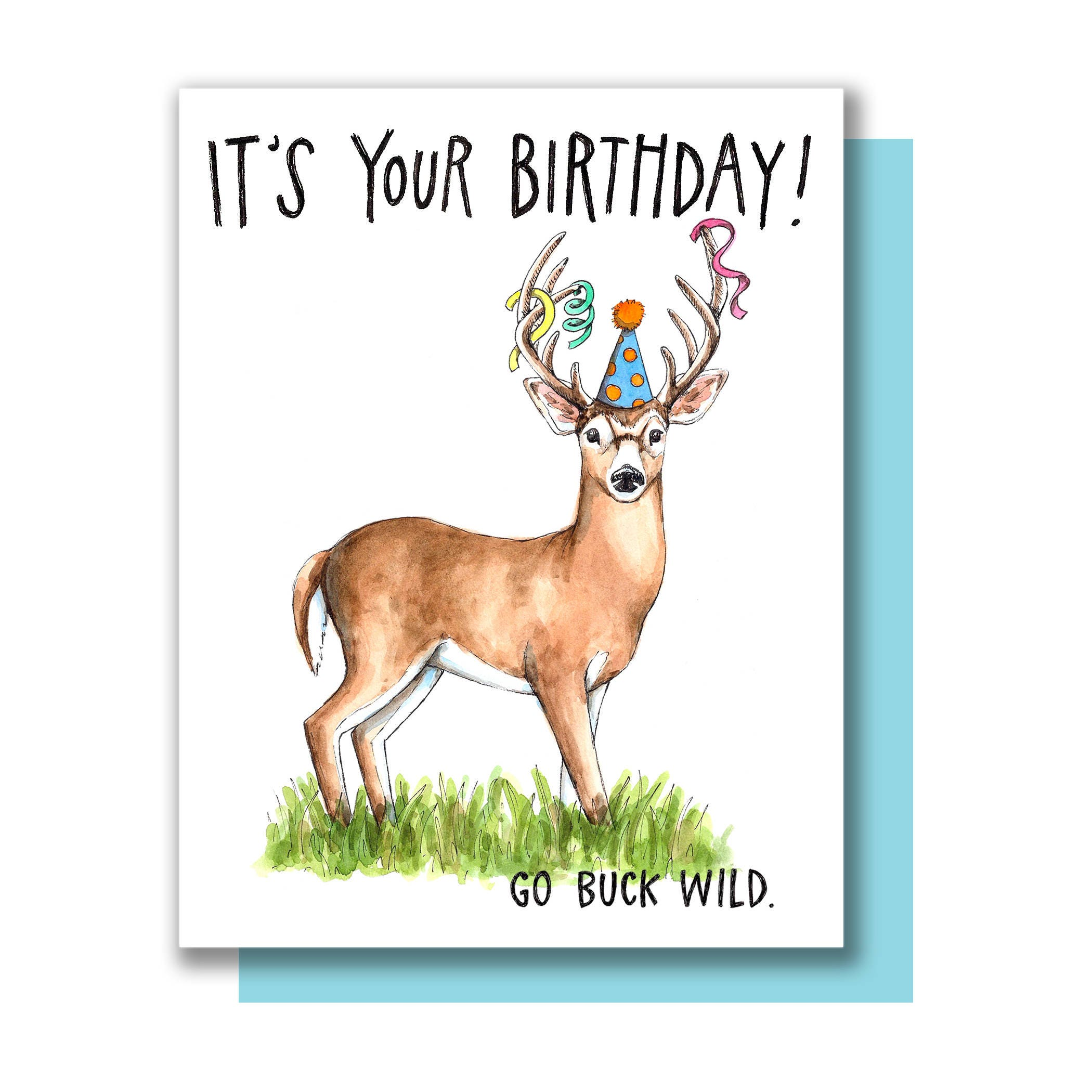 199c89503114 It's Your Birthday Go Buck Wild Happy Birthday Deer Card