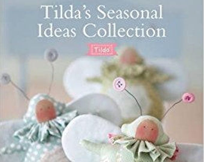 TILDA Seasonal Ideas Book