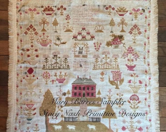 Mary Barres Sampler - Stacy Nash Primitives - Cross Stitch Chart