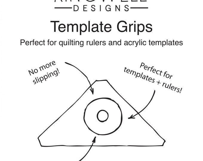 Template Grips - Jen Kingwell Designs