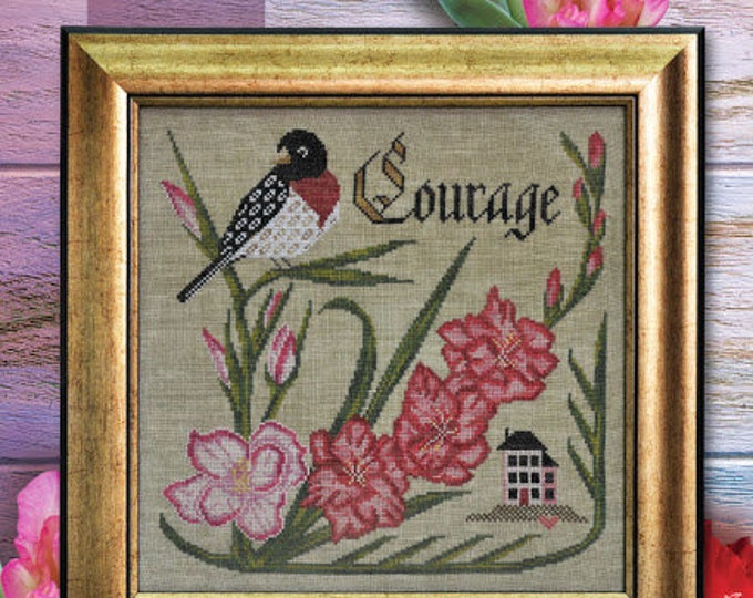 Have Courage - Songbird's Garden #8 - Cottage Garden Samplings - Cross Stitch Chart