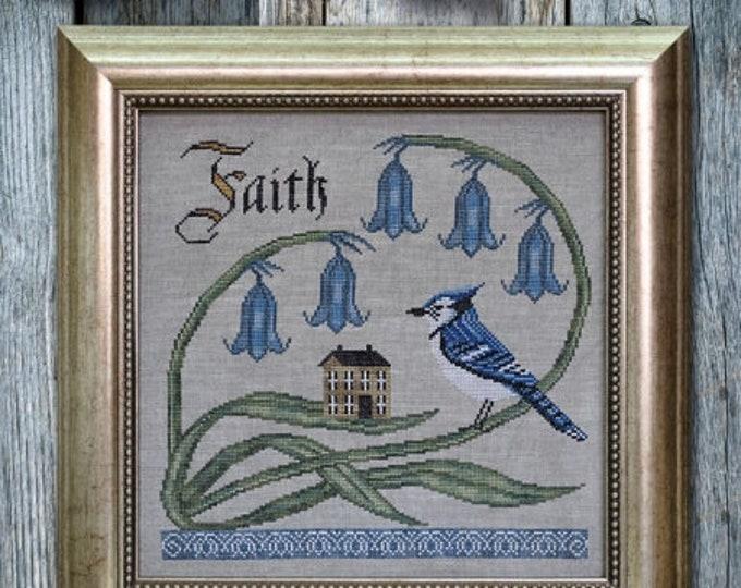 Have Faith - Songbird's Garden #7 - Cottage Garden Samplings - Cross Stitch Chart