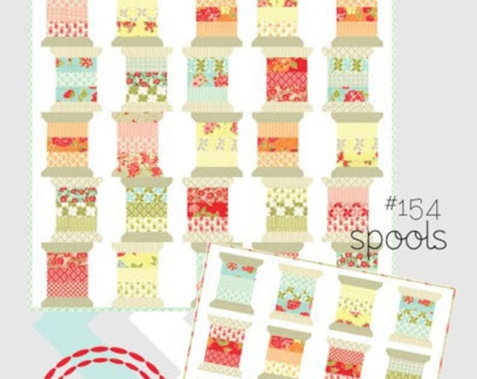 Spools by Thimble Blossoms - Quilt Pattern