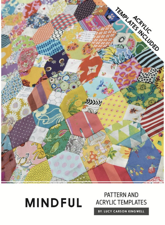 Mindful by Lucy Carson Kingwell - Pattern and Acrylic Templates