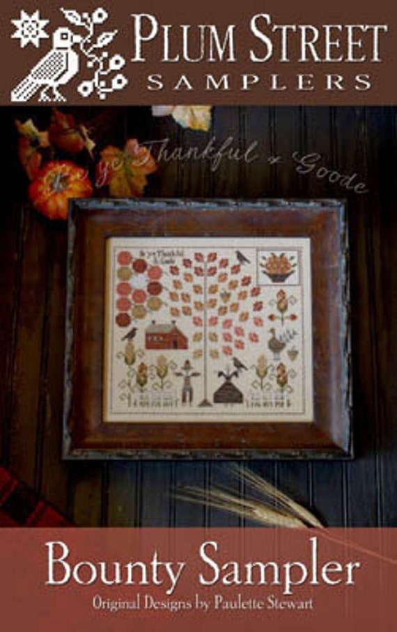 Bounty Sampler - Plum Street Samplers - Cross Stitch Chart