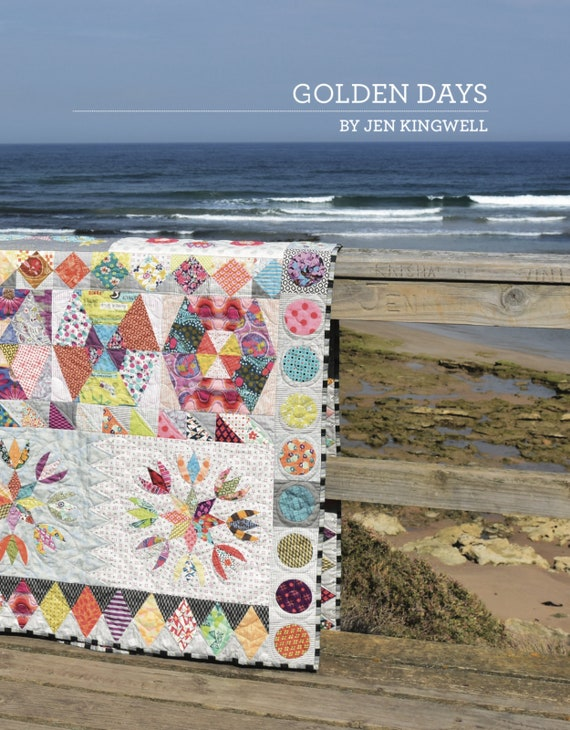 Golden Days Quilt Pattern Booklet by Jen Kingwell