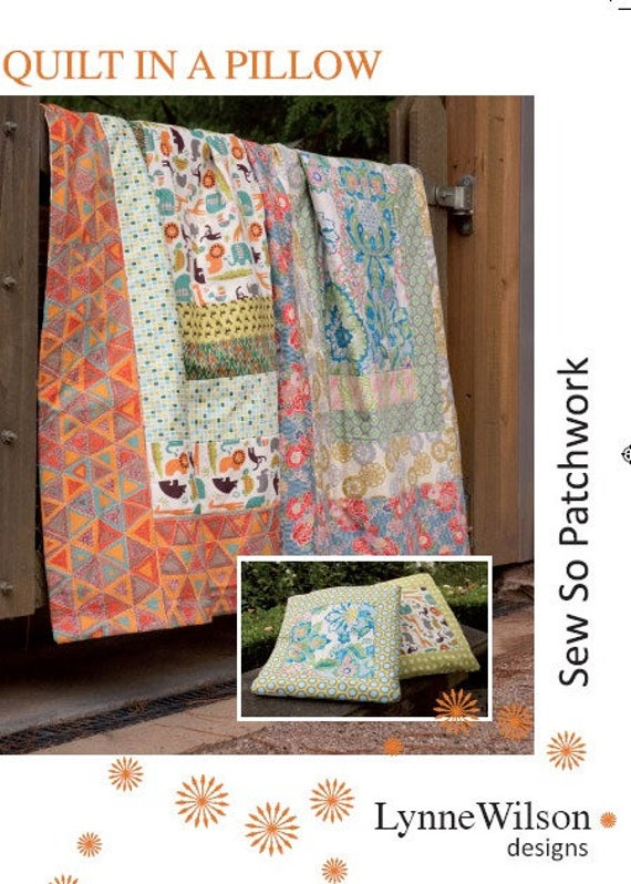 Quilt in a Pillow - Lynne Wilson - Quilt Pattern