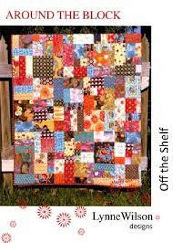Around the Block - Lynne Wilson - Quilt Pattern