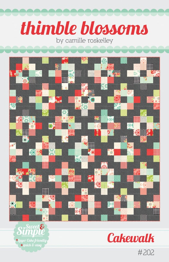 Cakewalk by Thimble Blossoms - Quilt Pattern
