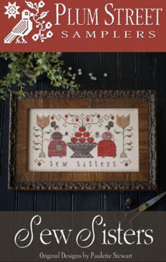 Sew Sisters - Plum Street Samplers - Cross Stitch Chart