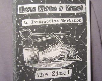 Let's Make a Zine! An Interactive Workshop: The Zine!