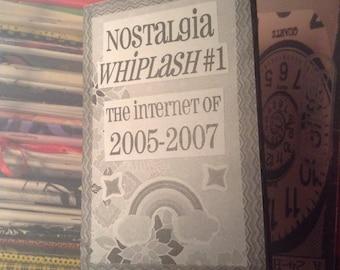 Nostalgia Whiplash #1: The Internet of 2005-2007 Mini Perzine