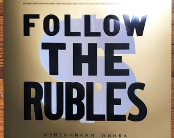 Follow The Rubles Letterpress poster