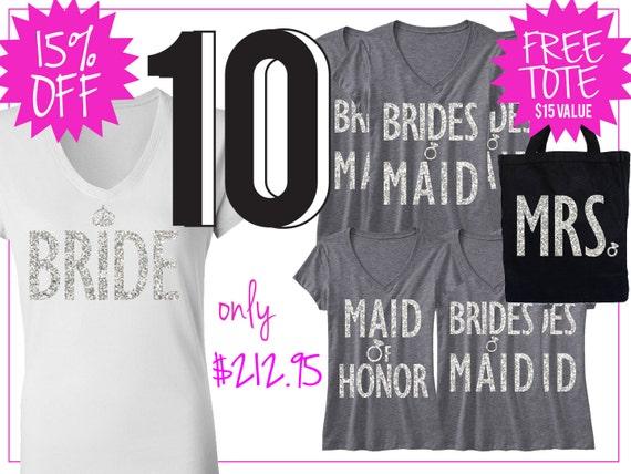 BRIDE honor wedding SHIRTS bridesmaid shirt honor bridal maid Bride Off Bridesmaid 15 of WEDDING mrs shirt of Shirt Bundle 10 maid rHqrB