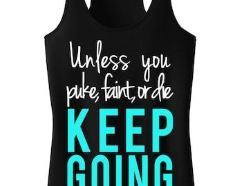 KEEP GOING Workout Tank Top Shirt, Workout Clothes, Workout Vest, Workout Shirt, Motivational Clothing