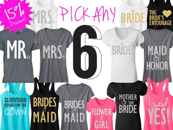6 Bride Bridesmaid Shirts 15 Off Bundle Deal Mrs Shirt Etsy