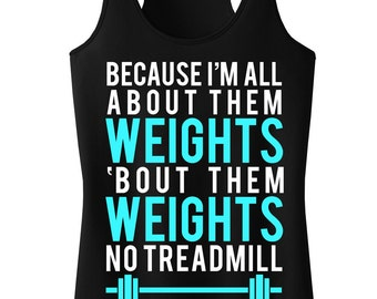 All About Them WEIGHTS Workout Tank Top, Workout Clothing, Workout Tanks, Gym Tank, Motivational Workout, Fitness