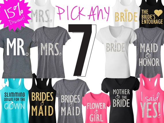 7 BRIDE & BRIDESMAID Shirts Bridal 15% Off Bundle Deal Mrs | Etsy