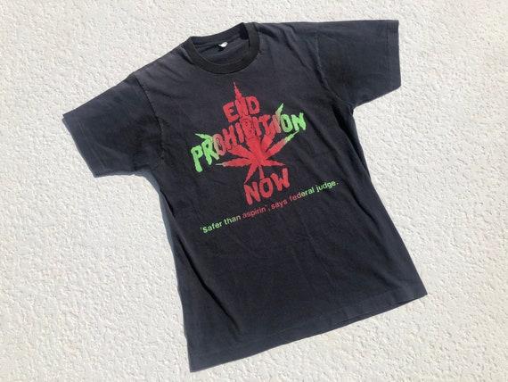 1980's END PROHIBITION NOW Marijuana Cotton T-Shir