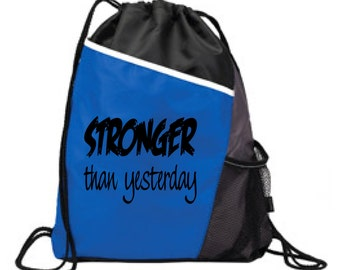 STRONGER Than Yesterday, GYM BAG, Athletic Bag, Sports Bag, Running Bag, Lifting Bag, Hiking Bag