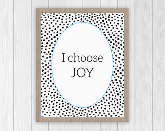 I Choose Joy Printable
