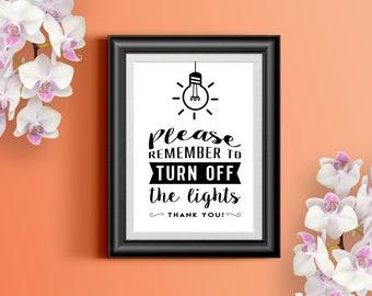 Turn Off Lights Printable Sign / INSTANT DOWNLOAD