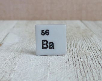 Chemical Element BARIUM - Ba - Chemist - Science - Teacher - Gift - Periodic Table of Elements - 56 - Chemistry - Lapel Pin