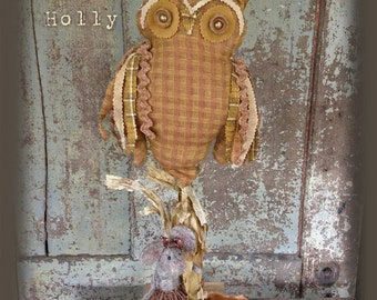 "Pattern: Hoot n Holly - 22"" Prairie Owl and his Sweet Little Mouse friend"