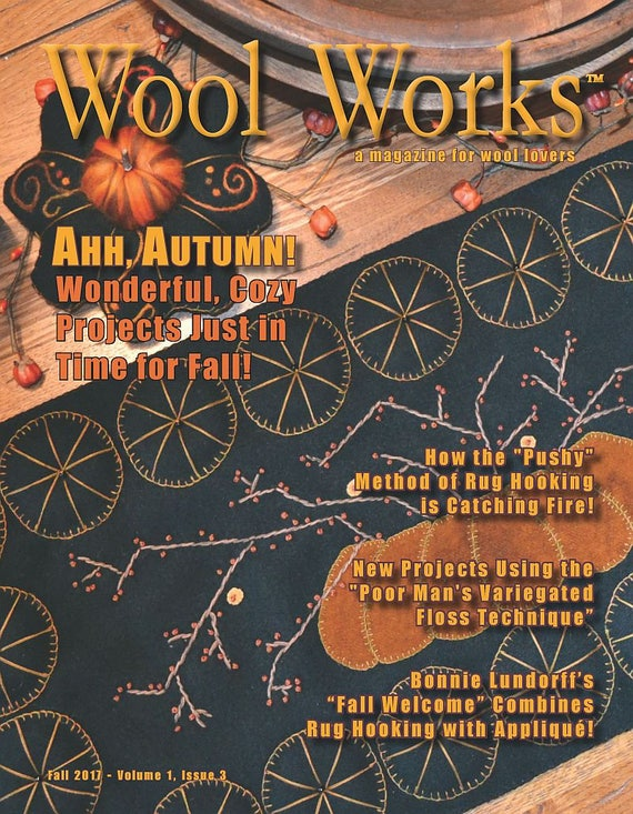 Wool Works Magazine Fall Issue 2017