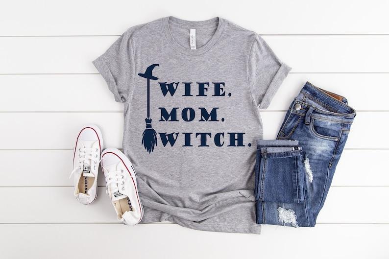Wife Mom Witch Shirt Masswerks Store