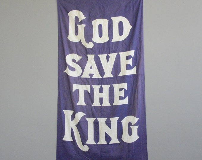 Large God Save The King Banner Circa 1930s