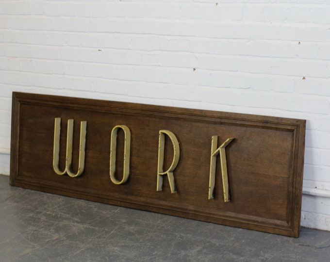 Art Deco Work Sign Circa 1920s
