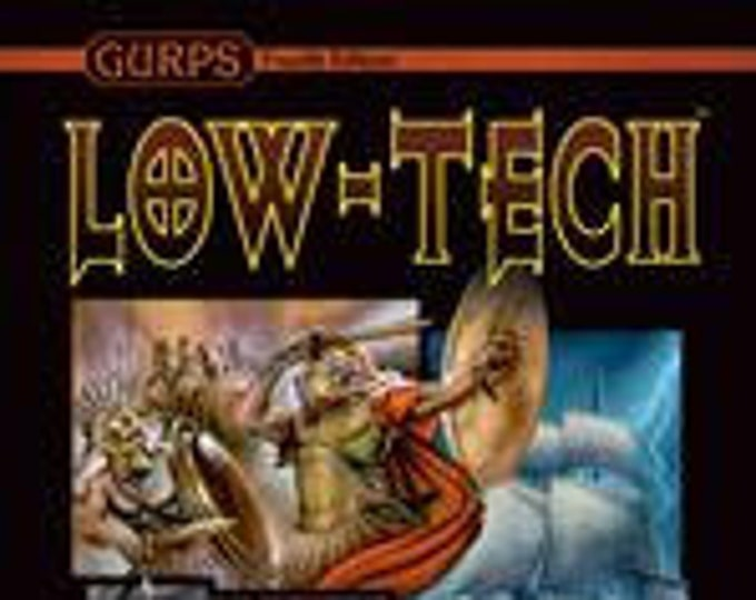 GURPS RPG 4th Edition: Low-Tech, Second Edition - Steve Jackson Games