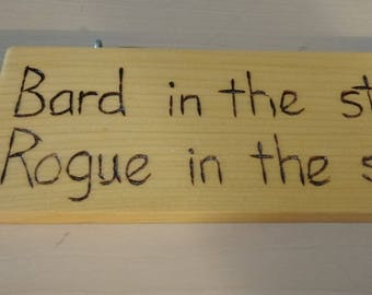 Hand-Burned Wooden Sign - Bard in the Streets