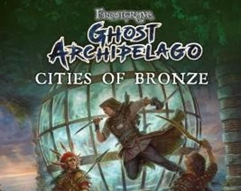 Frostgrave: Ghost Archipelago - Cities of Bronze - Osprey Publishing